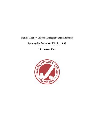 2. Bestyrelsen aflægger beretning for året 2010 - Dansk Hockey Union