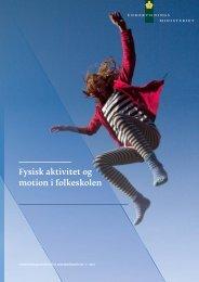 Fysisk aktivitet og motion i folkeskolen - Alt om kost