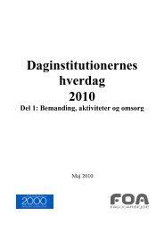 Daginstitutionernes hverdag 2010. Del 1 - Fola