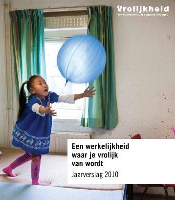 Jaarverslag 2010 - De Vrolijkheid