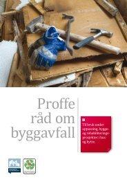 Proffe råd om byggavfall - Direktoratet for byggkvalitet