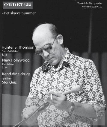 Hunter S. Thomson New Hollywood Kend dine drugs - ORDET