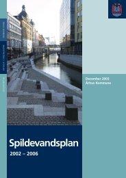 Spildevandsplan 2002 - 2006 (åbner nyt vindue) (pdf 14 ... - Aarhus.dk