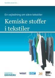 Kemiske stoffer i tekstiler - vejledning - Dansk Erhverv