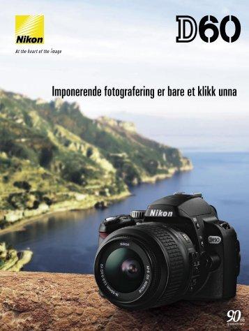 Imponerende fotografering er bare et klikk unna - Nikon