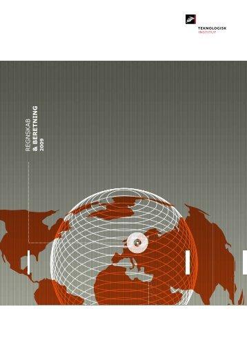 Regnskab & beretning 2009 - Teknologisk Institut