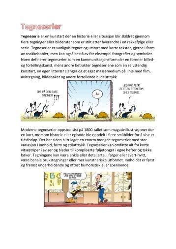 Tegneserie er en kunstart der en historie eller situasjon blir ... - Fronter