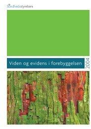 Viden og evidens i forebyggelsen - Sundhedsstyrelsen