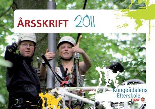 ÅRSSKRIFT 2011 - Kongeådalens Efterskole