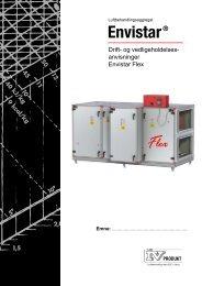 Drift- og vedligeholdelses- anvisninger Envistar Flex - IV Produkt