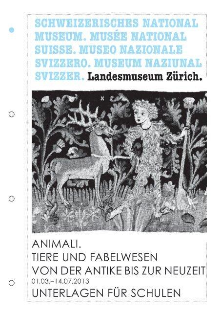 Download Unterlagen Fur Schulen Animali Landesmuseum Zurich