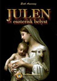 JULEN ESOTERISK BELYST - Erik Ansvang - Visdomsnettet