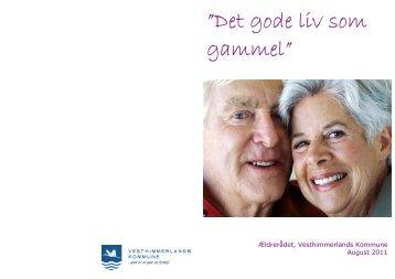 """Det gode liv som gammel"""" - Vesthimmerlands Kommune"""