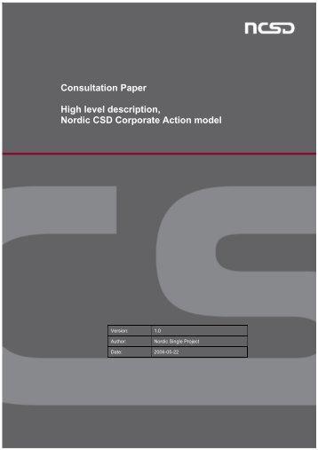 Consultation Paper High level description, Nordic CSD Corporate ...