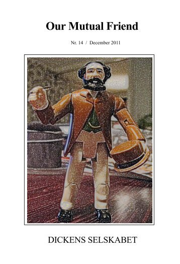 Our Mutual Friend - Dickens Selskabet