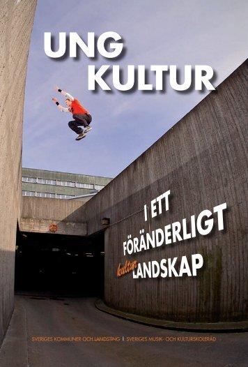 UNG KULTUR - SMoK - Sveriges Musik