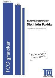 TCO granskar nr 3 2005: Sist i kön Farida (en sammanfattning)