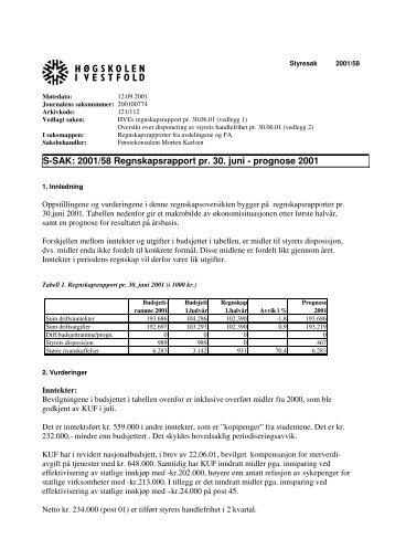 S-SAK: 2001/58 Regnskapsrapport pr. 30. juni - prognose 2001