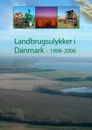 Landbrugsulykker i Danmark – 1998-2006 - LandbrugsInfo