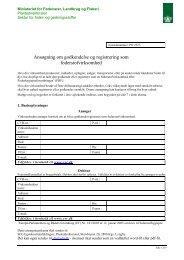 Ansøgning om godkendelse og registrering som foderstofvirksomhed
