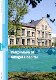 Velkommen til Amager Hospital - Region Hovedstaden