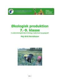 Økologisk produktion 7.-9. klasse - Grønt Flag - Grøn Skole