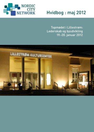 Hvidbog fra konference i Lillestrøm, 19.-20. januar 2012
