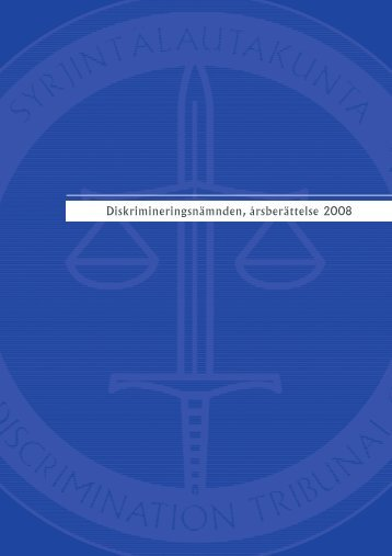 Diskrimineringsnämnden, årsberättelse 2008 (pdf) - Syrjintälautakunta