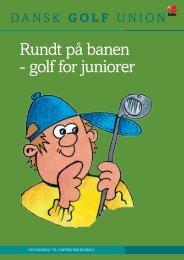 Rundt på banen - golf for juniorer - Dansk Golf Union