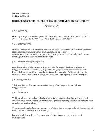 "S-4220 ""Reguleringsbestemmelser for småhusområder i Oslo ... - Plan"
