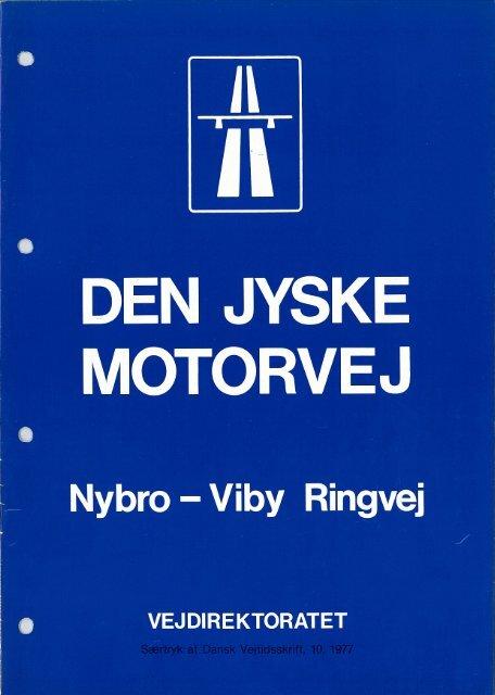 Den Jyske Motorvej Nybro - Vejdirektoratet