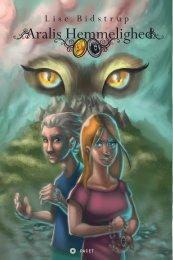 Hent 3 gratis kapitler fra Aralis Hemmelighed - Forlaget Facet