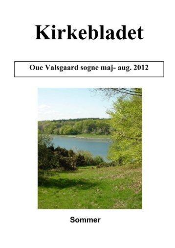 Oue Valsgaard sogne maj- aug. 2012 Sommer - Oue og Valsgaard ...