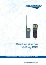 Værd at vide om VHF og DSC - Søsportens Sikkerhedsråd