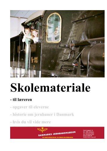 Lærerens materiale - Danmarks Jernbanemuseum