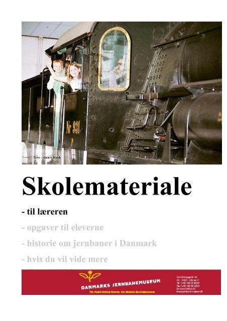 Lærerens Materiale Danmarks Jernbanemuseum