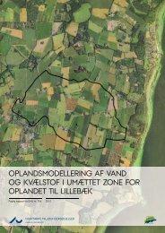 Oplandsmodellering af vand og kvælstof i umættet zone for oplandet ...