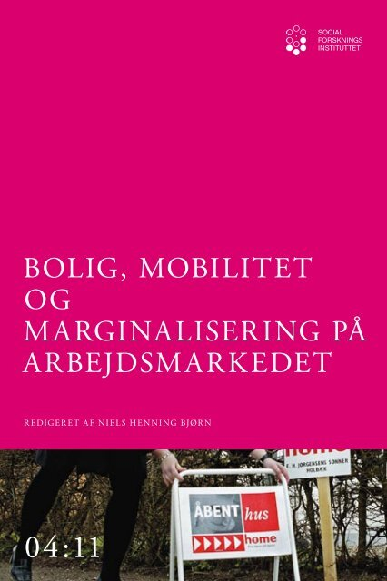 Bolig, mobilitet og marginalisering på arbejdsmarkedet - SFI