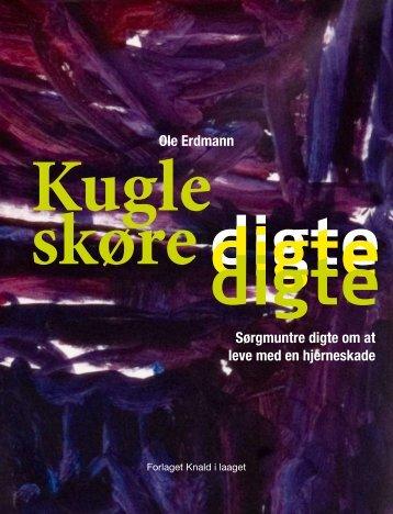 Ole Erdmann Sørgmuntre digte om at leve med en hjerneskade