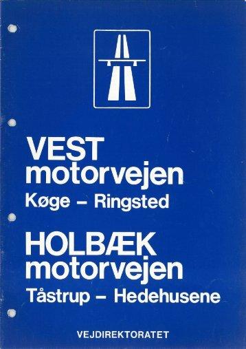 Vestmotorvejen og Holbækmotorvejen - Vejdirektoratet
