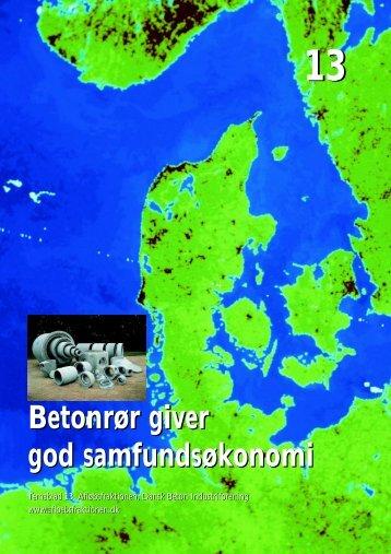 Betonrør giver god samfundsøkonomi - Dansk Beton