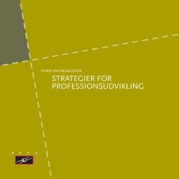 STRATEGIER FOR PROFESSIONSUDVIKLING - Bupl