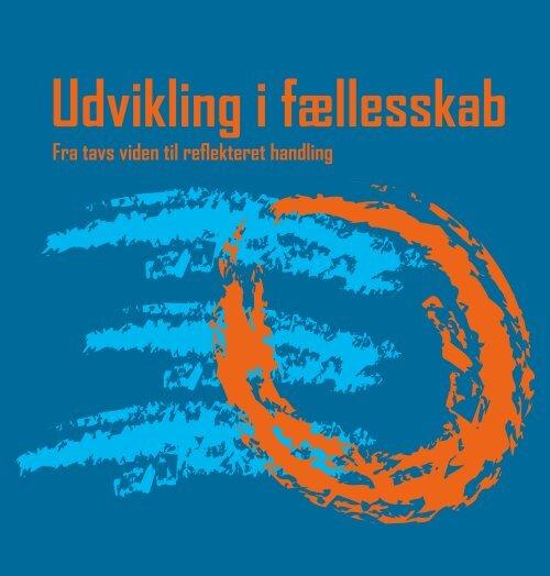 """Hent bogen """"Udvikling i fællesskab"""" - Aalborg Produktionsskole"""