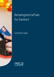 PBS Betalingskortaftale for Dankort, Generelle regler - Dansk Erhverv