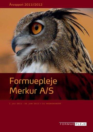Formuepleje Merkur A/S Årsrapport 2011/2012