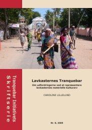 Lavkasternes Tranquebar: Om udfordringerne ved ... - Nationalmuseet