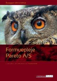 Formuepleje Pareto A/S Årsrapport 2011/2012