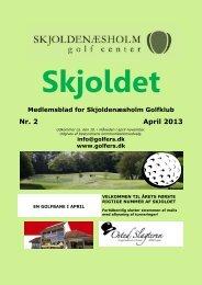 Nr. 2 April 2013 - Skjoldenæsholm Golfklub