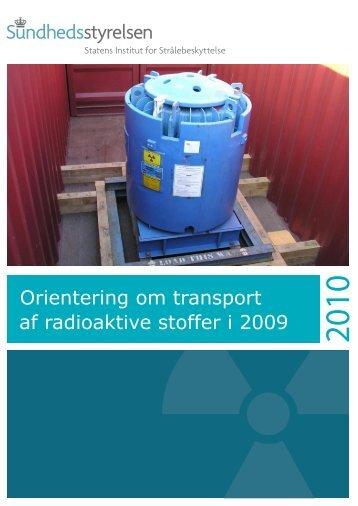 Orientering om transport af radioaktive stoffer i 2009