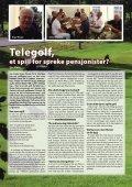Telenor tar gull i etikk s. 4 Telegolf, et spill for spreke pensjonister? s ... - Page 6